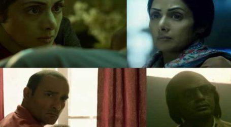 Box office: 'મૉમ' પસંદ આવી રહી છે ઑડિયન્સને, જાણો કેટલી કરી 'શ્રી'ની ફિલ્મે કમાણી