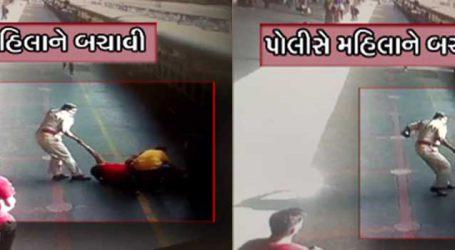 VIDEO : મણિનગર સ્ટેશન પર મહિલાને પોલીસ ઓફિસરે મોતના મુખમાંથી બચાવી