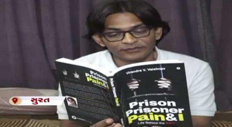 સુરતઃ નિર્દોષ છતાં 8 વર્ષની સજા, જેલમાં લખેલા પુસ્તકોએ 150 દેશોમાં મચાવી ધૂમ